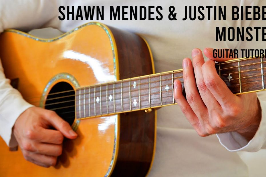 Shawn Mendes & Justin Bieber - Monster EASY Guitar Tutorial With Chords / Lyrics