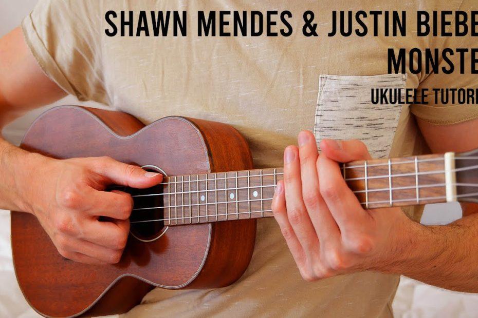 Shawn Mendes & Justin Bieber - Monster EASY Ukulele Tutorial With Chords / Lyrics