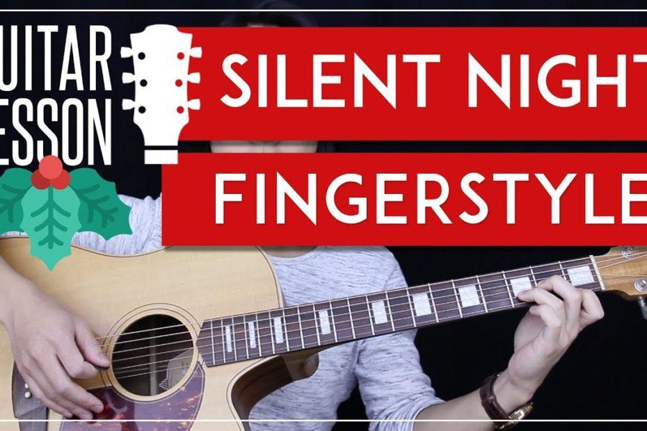 Silent Night Fingerstyle Guitar Tutorial - Christmas Carol Guitar Lesson   |Fingerpicking + Tab|