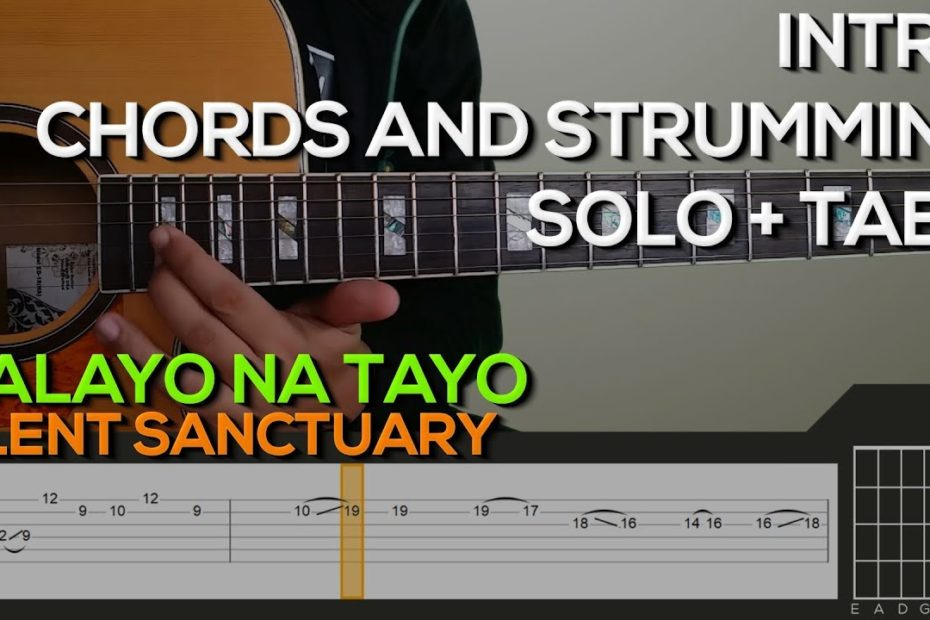 Silent Sanctuary - Malayo Na Tayo Guitar Tutorial [INTRO, SOLO, CHORDS AND STRUMMING + TABS]