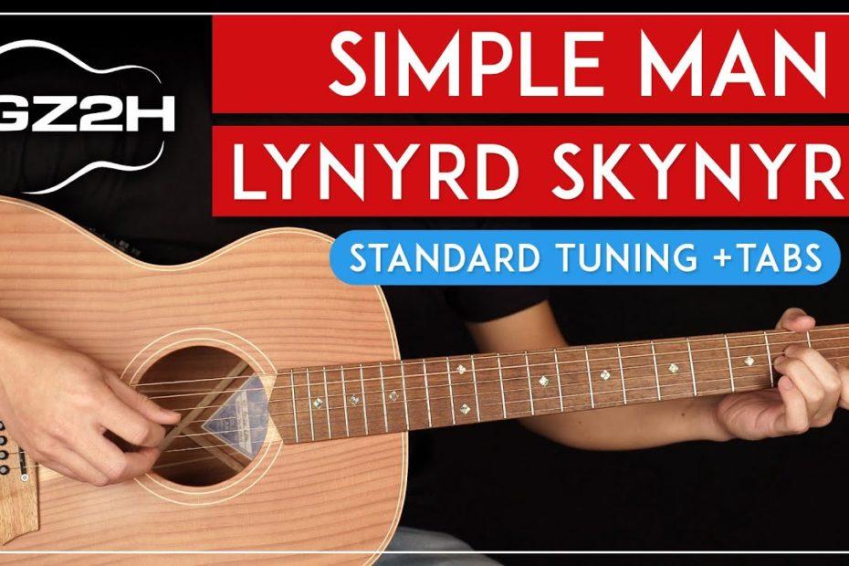 Simple Man Guitar Tutorial Lynyrd Skynyrd Guitar Lesson |Standard Tuning + Solo + TAB|