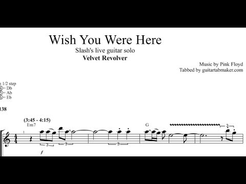 Slash - Wish You Were Here solo TAB - live - electric guitar solo tabs (Guitar Pro)