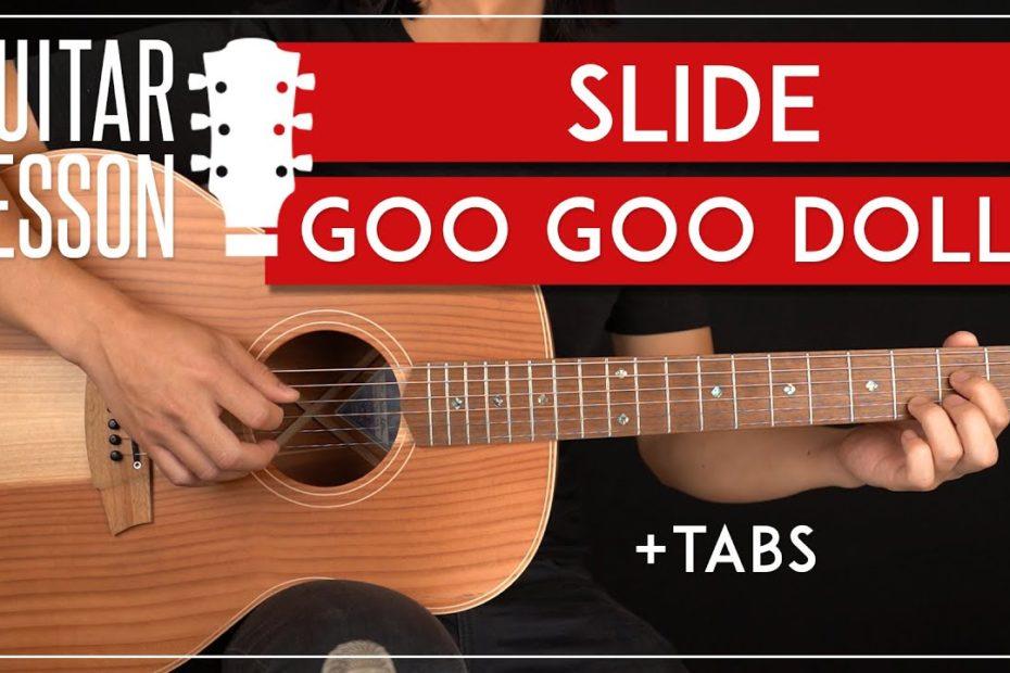 Slide Goo Goo Dolls Guitar Tutorial  Guitar Lesson |Easy Chords + TAB|