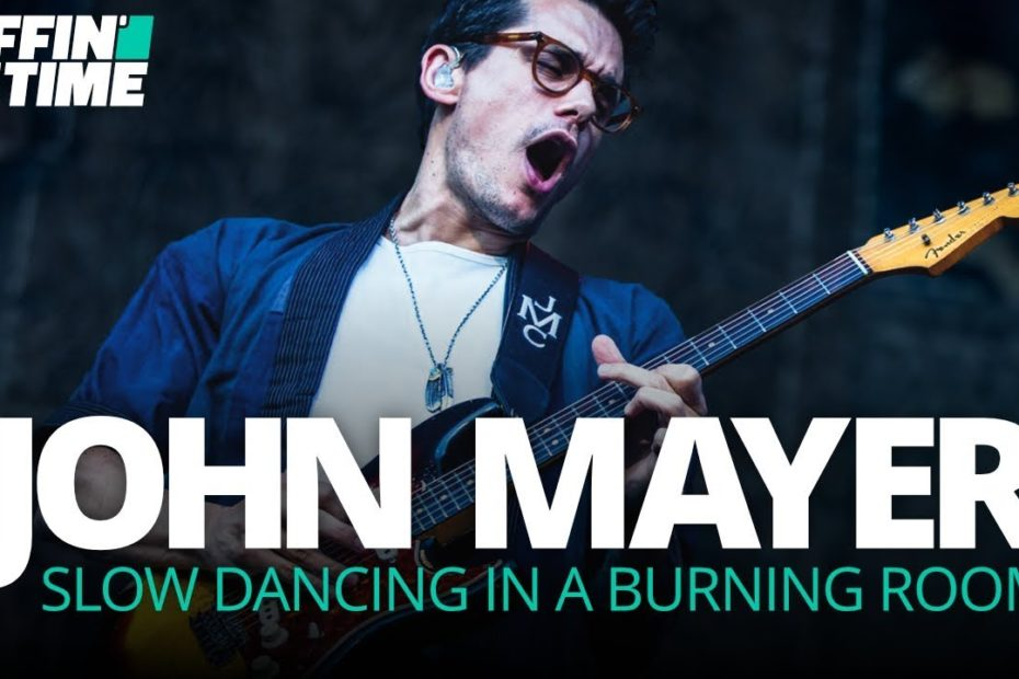 """""""Slow Dancing In A Burning Room"""" - John Mayer Guitar Lesson 