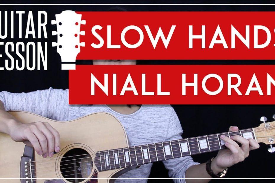 Slow Hands Guitar Tutorial - Niall Horan Guitar Lesson   |Easy Chords + Riff + Guitar Cover|