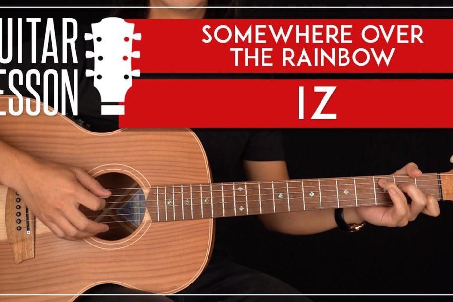 Somewhere Over The Rainbow Guitar Tutorial   Israel IZ Kamakawiwoʻole Guitar Lesson |Easy Chords|