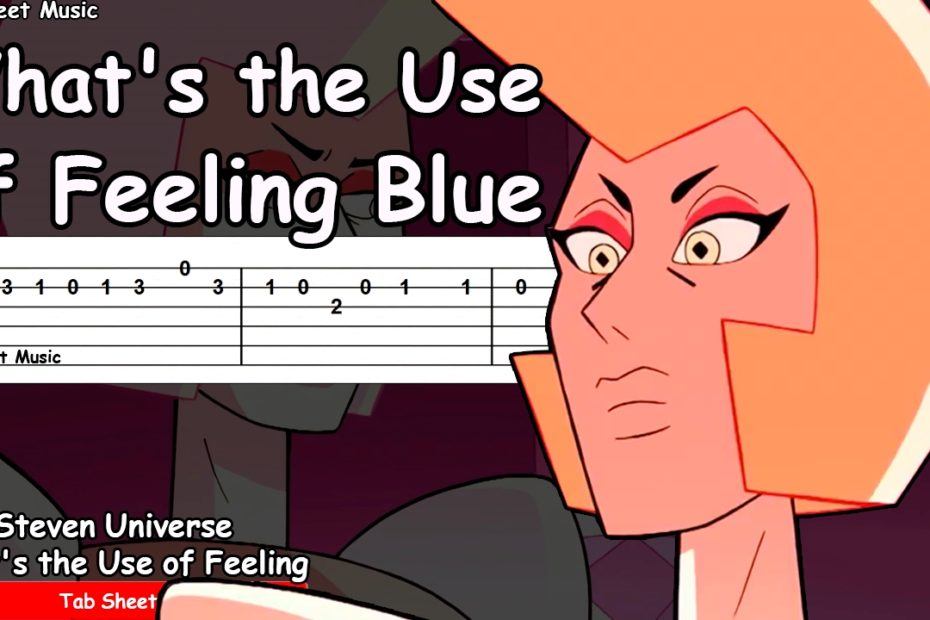 Steven Universe - What's the Use of Feeling Blue Guitar Tutorial