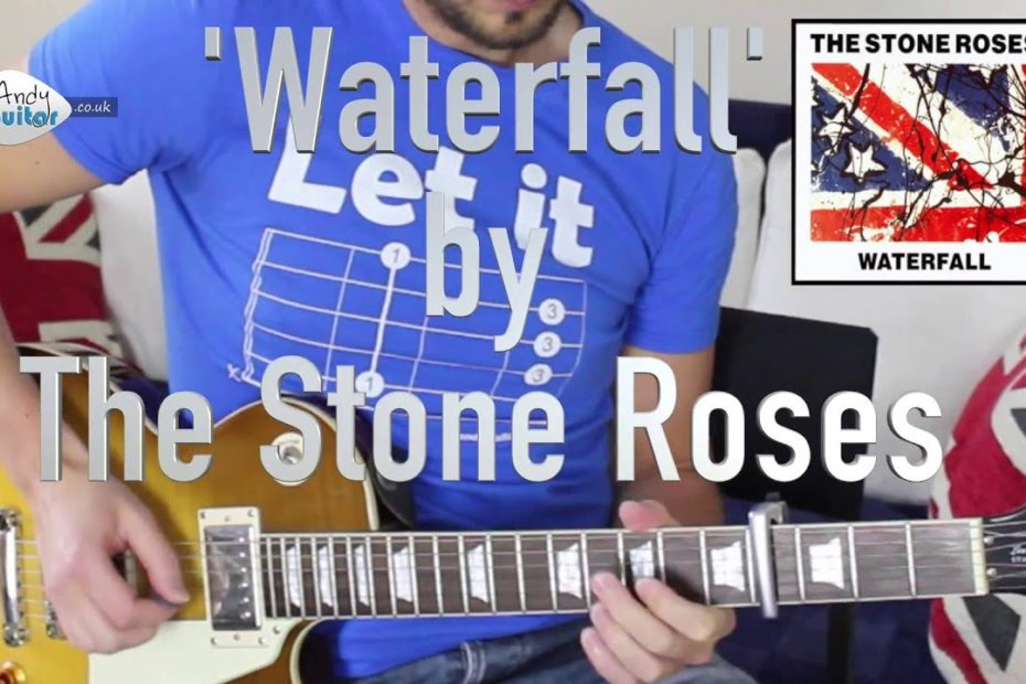 Stone Roses Waterfall Guitar Lesson Tutorial - Easy Stone Roses RIFF!