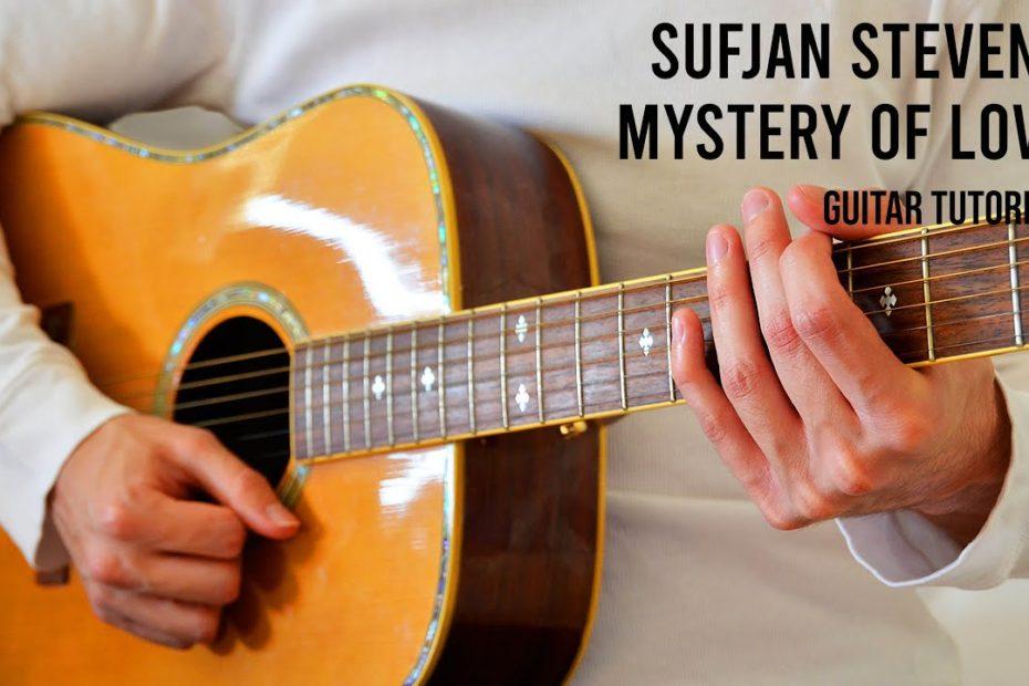 Sufjan Stevens – Mystery Of Love EASY Guitar Tutorial With Chords / Lyrics