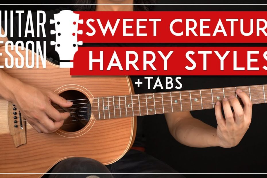 Sweet Creature Guitar Tutorial   Harry Styles Guitar Lesson |Fingerpicking + TAB|