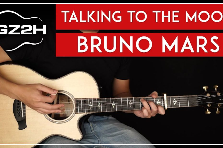 Talking To The Moon Guitar Tutorial Bruno Mars Guitar Lesson |Easy Chords|