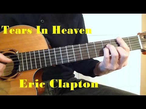 Tears in Heaven - Eric Clapton - fingerstyle guitar with free tabs