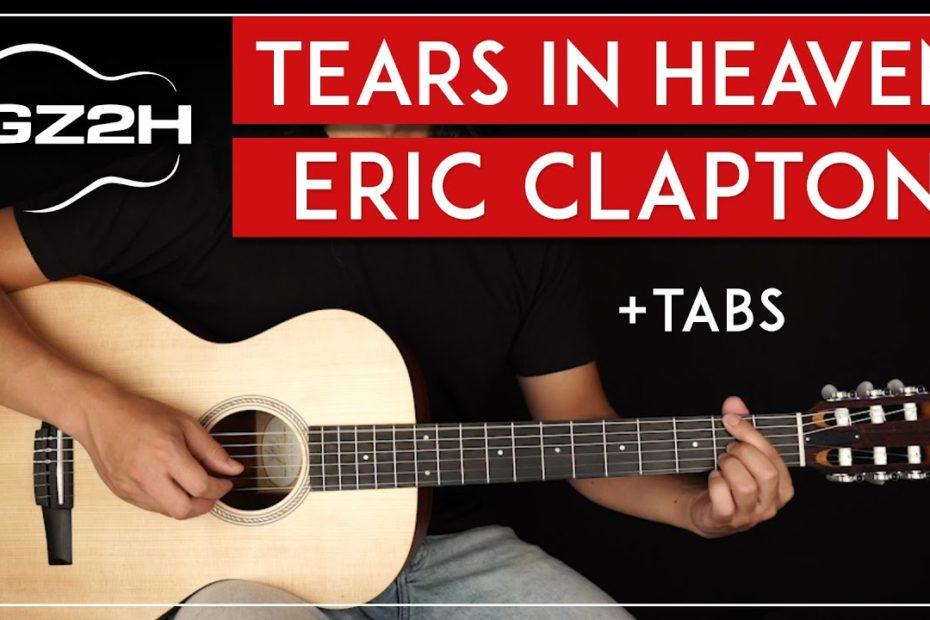Tears In Heaven Guitar Tutorial Eric Clapton Guitar Lesson  Easy Fingerpicking 