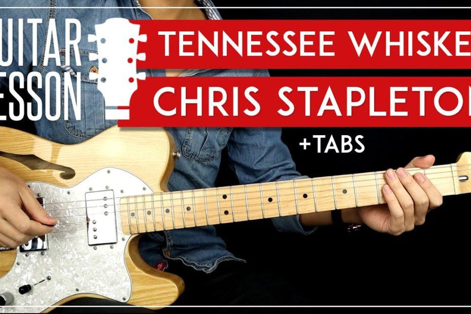 Tennessee Whiskey Guitar Tutorial   Chris Stapleton Guitar Lesson   No Capo + 2 Chords + Solo 