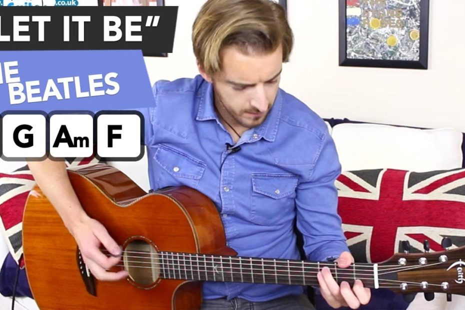 """The Beatles """"Let It Be"""" acoustic guitar tutorial - Easy Songs To Play On Guitar"""