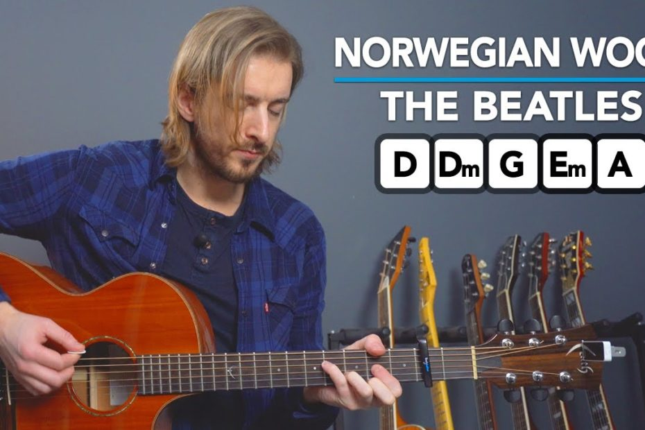 The Beatles NORWEGIAN WOOD Guitar Lesson - 3 Levels of Difficulty