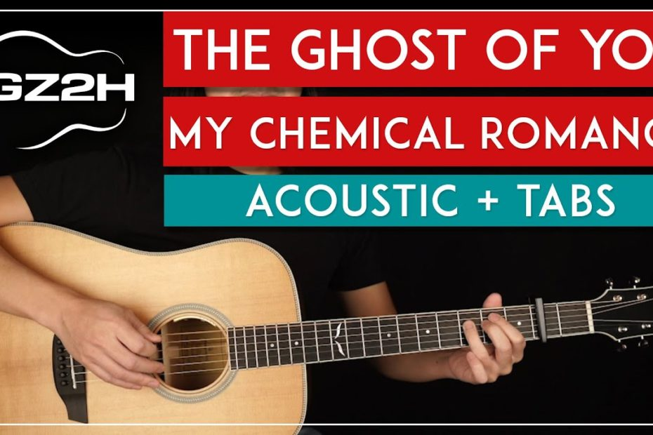 The Ghost Of You Acoustic Guitar Tutorial My Chemical Romance Guitar Lesson |Easy Chords|
