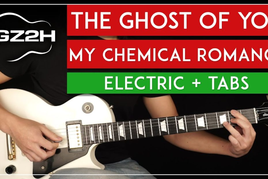 The Ghost Of You Guitar Tutorial My Chemical Romance Guitar Lesson |All Guitar Parts|