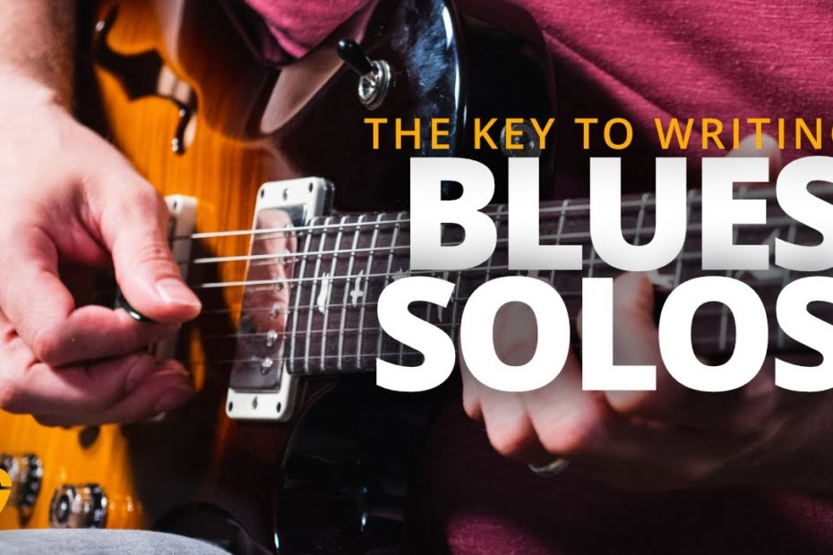The KEY To Creating Great Blues Solos (Blues Solo Guitar Lesson #2)