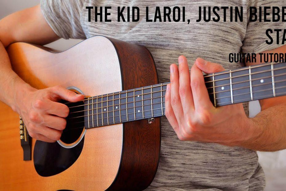The Kid LAROI, Justin Bieber - Stay EASY Guitar Tutorial With Chords / Lyrics