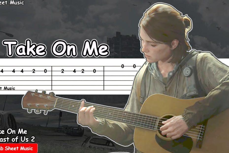 The Last of Us 2 - Take On Me (Ellie) Guitar Tutorial