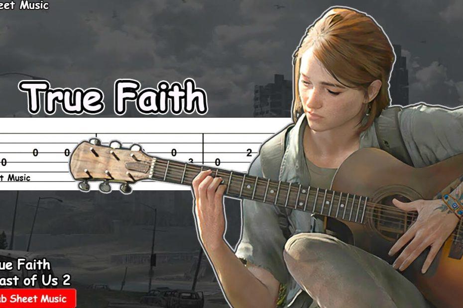 The Last of Us 2 - True Faith (Ellie's Song) Guitar Tutorial