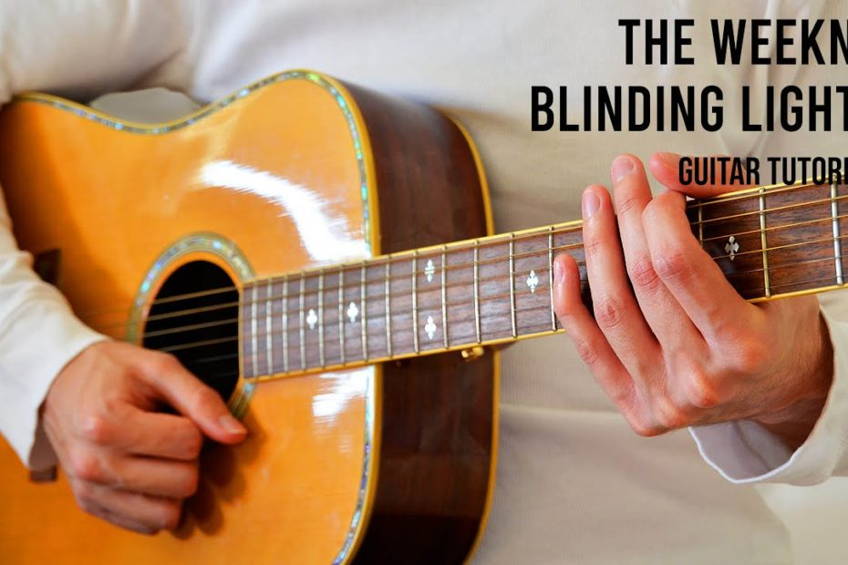 The Weeknd – Blinding Lights EASY Guitar Tutorial With Chords / Lyrics