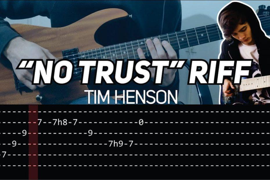 Tim Henson (Polyphia) - 'No Trust' Riff (slow with TAB)