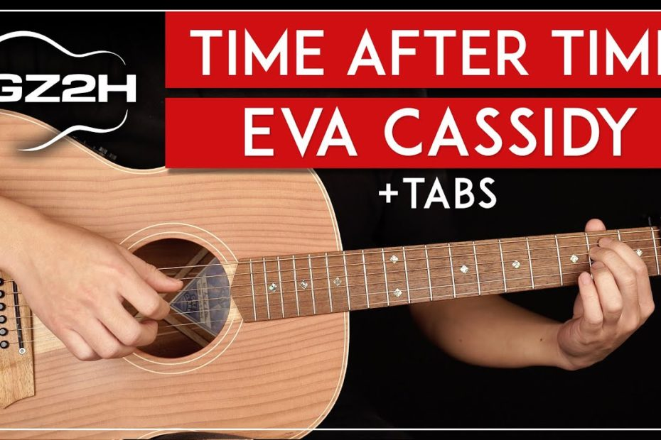 Time After Time Guitar Tutorial Eva Cassidy Guitar Lesson |Fingerpicking|