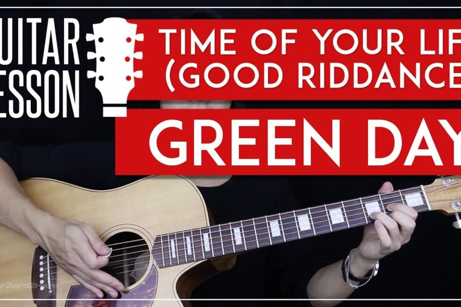 Time Of Your Life (Good Riddance) Guitar Tutorial - Green Day Guitar Lesson   |Chords + Picking|