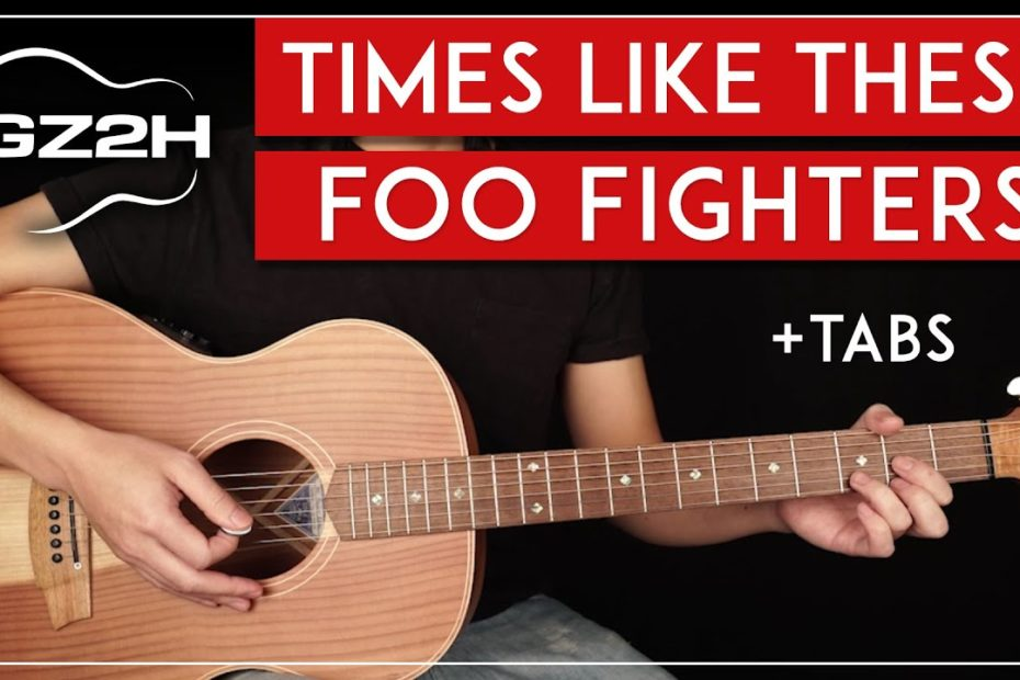 Times Like These Acoustic Guitar Tutorial - Foo Fighters Guitar Lesson |Easy Chords|