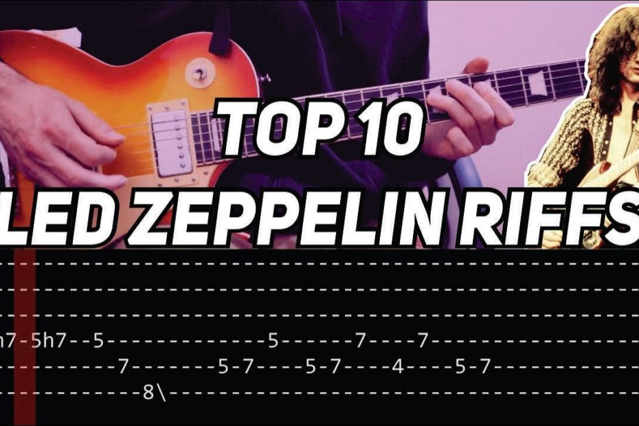 TOP 10 LED ZEPPELIN RIFFS (with tab)