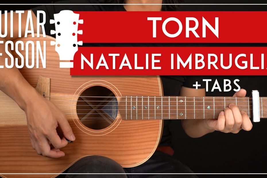 Torn Guitar Tutorial Natalie Imbruglia Guitar Lesson  Easy Chords 
