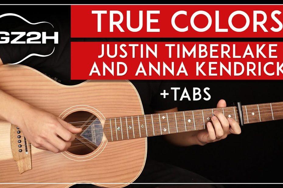 True Colors Guitar Tutorial - Justin Timberlake Anna Kendrick Guitar Lesson |Fingerpicking + TABs|