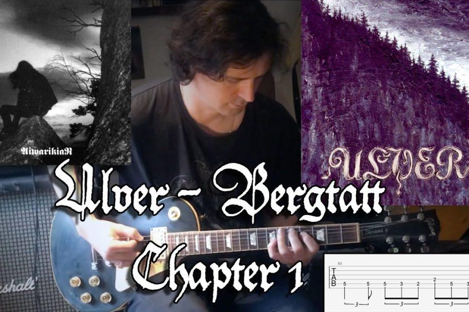Ulver - Bergtatt - Chapter 1 (Guitar Riffs & Solos + TAB)