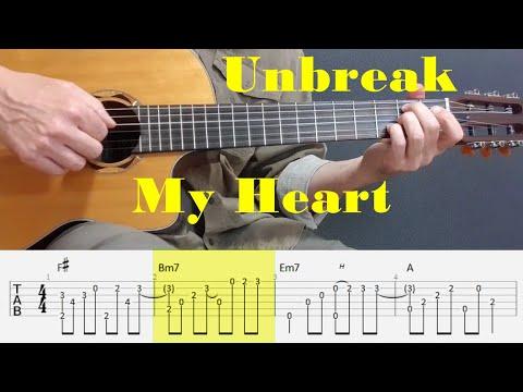 Unbreak My Heart - Toni Braxton - Fingerstyle Guitar Tutorial Tab