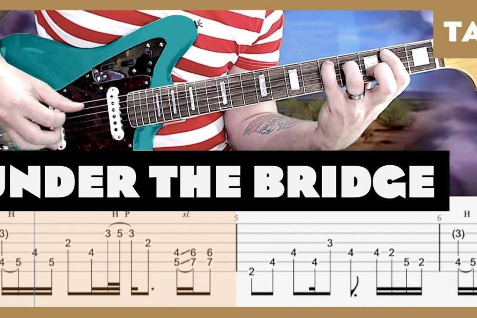 Under the Bridge Red Hot Chili Peppers Cover | Guitar Tab | Lesson | Tutorial