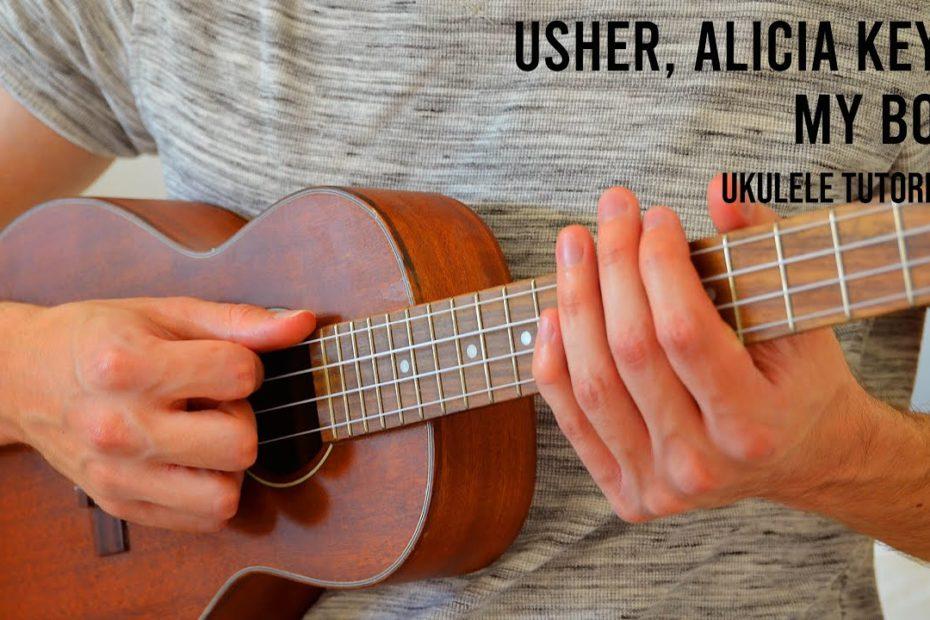 Usher, Alicia Keys - My Boo EASY Ukulele Tutorial With Chords / Lyrics