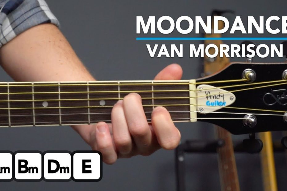 Van Morrison 'Moondance' - simplified guitar tutorial