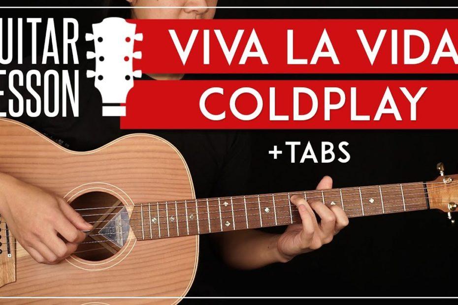 Viva La Vida Guitar Tutorial   Coldplay Guitar Lesson |Easy + Live Version Chords + TAB|