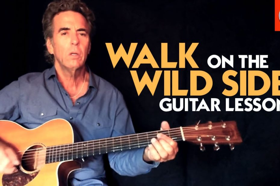 Walk On The Wild Side Guitar Lesson - Lou Reed Walk On The Wild Side Chords
