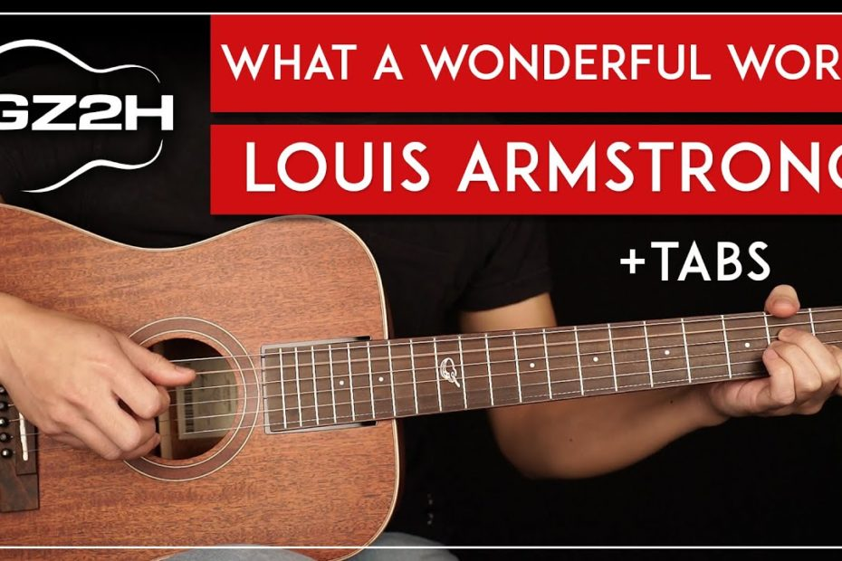 What A Wonderful World Guitar Tutorial Louis Armstrong Guitar Lesson  Fingerpicking + TABs 