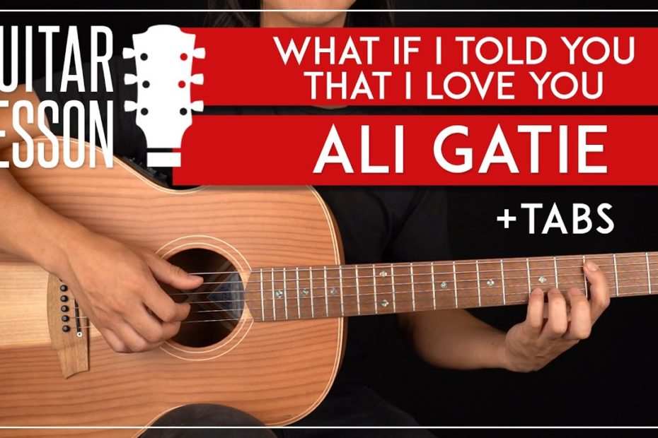 What If I Told You That I Love You Guitar Tutorial  Ali Gatie Guitar Lesson |Fingerpicking + Chords|