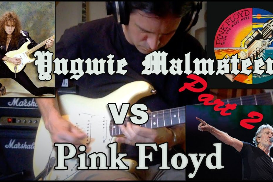 What If Yngwie Had Played For Pink Floyd (part 2) ? : Comfortably Numb
