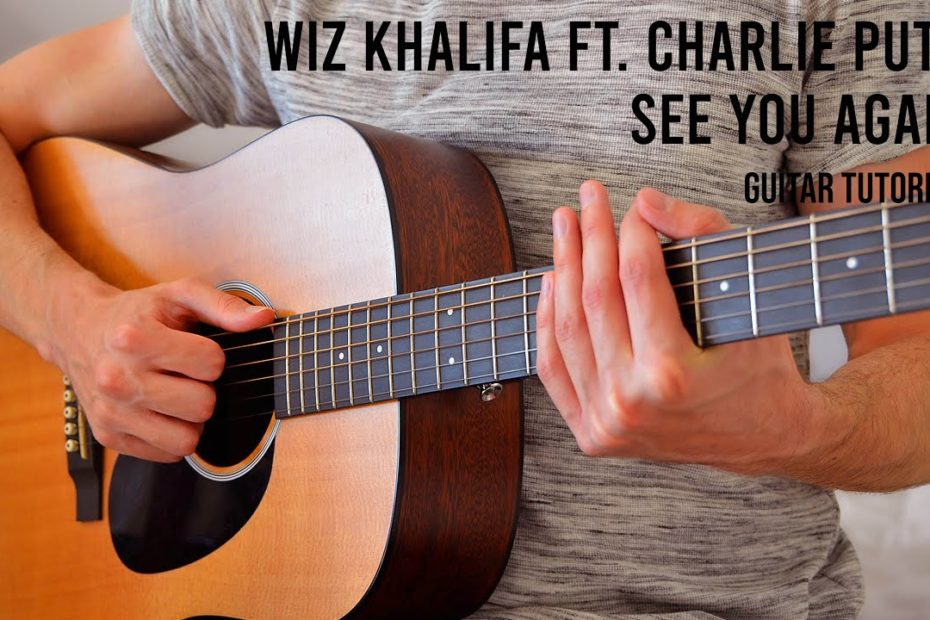 Wiz Khalifa - See You Again ft. Charlie Puth EASY Guitar Tutorial With Chords / Lyrics