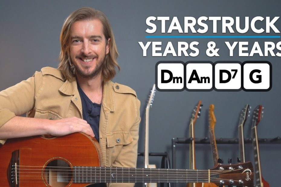Years & Years - STARSTRUCK Acoustic Guitar Lesson - EASY Chords