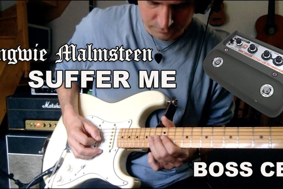 Yngwie Malmsteem - SUFFER ME played with an original BOSS CE1!