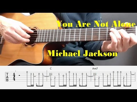 You Are Not Alone - Michael Jackson - Fingerstyle guitar with tabs