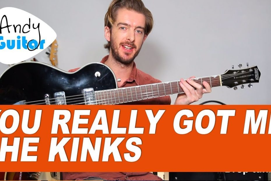 You Really Got Me Guitar Lesson - The Kinks - how to play