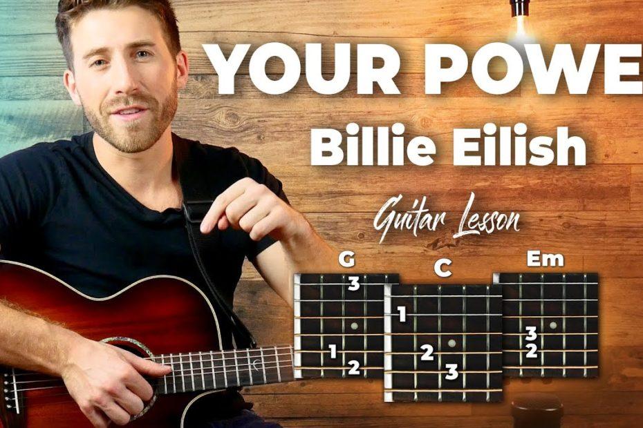 Your Power Guitar Tutorial - Billie Eilish Guitar Lesson